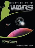 robot wars: ambush