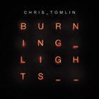 BurningLights.ChrisTomlin