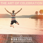 TheArtofCelebration-RendCollective