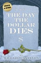 Day the Dollar Dies