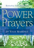 Power Prayers for Your Marriage