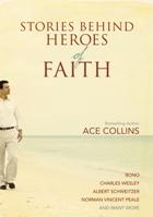 Stories Behind Heros of Faith