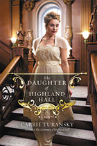 TheDaughterOfHighlandHall-MultnomahBooks