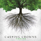 Thrive-CastingCrowns
